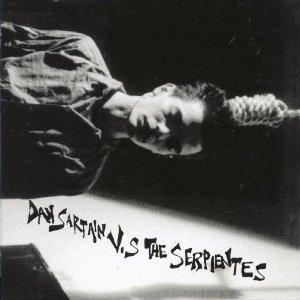 <i>Dan Sartain vs. the Serpientes</i> 2005 studio album by Dan Sartain