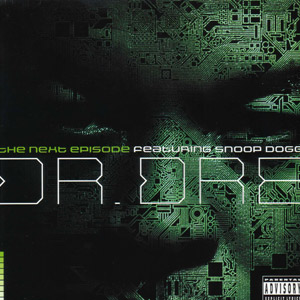 dr. dre feat. snoop dogg - the next episode Mp3 Download