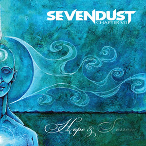<i>Chapter VII: Hope & Sorrow</i> 2008 studio album by Sevendust