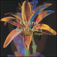 Kenny Garrett Black Hope.jpg