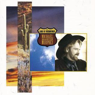 <i>Land of Enchantment</i> (album) 1989 studio album by Michael Martin Murphey