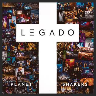 <i>Legado</i> 2017 Spanish-language album by Australian band Planetshakers