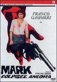 <i>Mark Strikes Again</i>