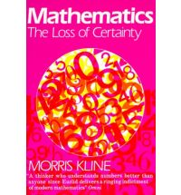 Mathematics- The Loss of Certainty (Kline book) cover.jpg