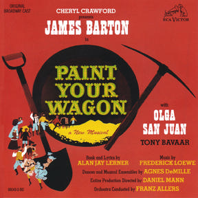 <i>Paint Your Wagon</i> (musical) musical