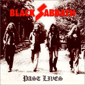 <i>Past Lives</i> (Black Sabbath album) 2002 live album by Black Sabbath