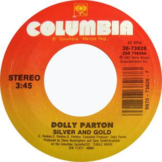Silver and Gold (Dolly Parton song) 1991 single by Dolly Parton