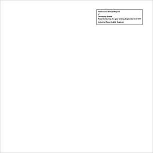 <i>The Second Annual Report</i> 1977 studio album / Live album by Throbbing Gristle