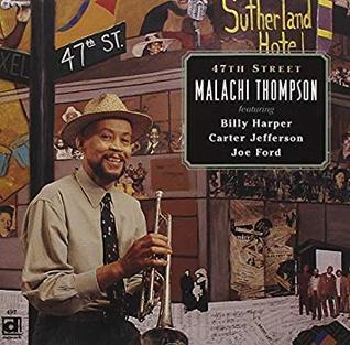 <i>47th Street</i> (album) 1998 studio album by Malachi Thompson
