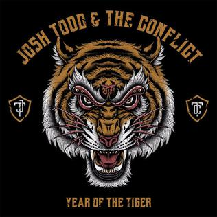 <i>Year of the Tiger</i> (Josh Todd and the Conflict album) 2017 studio album by Josh Todd and the Conflict