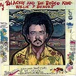 <i>Blackie and the Rodeo King</i> 1979 studio album by Willie P. Bennett