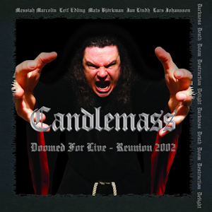 <i>Doomed for Live – Reunion 2002</i> 2003 live album by Candlemass