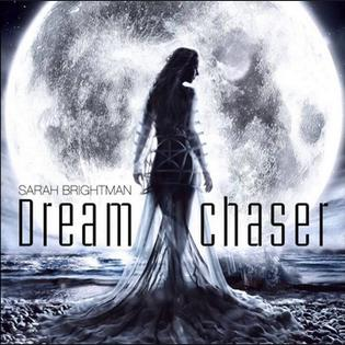 <i>Dreamchaser</i> 2013 studio album by Sarah Brightman