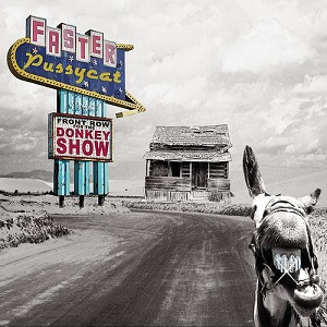 <i>Front Row for the Donkey Show</i> 2009 live album by Faster Pussycat