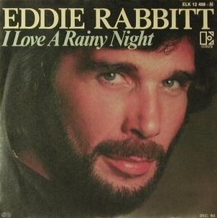I_Love_a_Rainy_Night_-_Eddie_Rabbitt.jpg