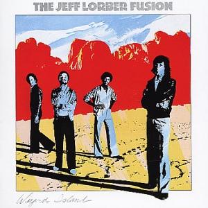 The Jeff Lorber Fusion The Jeff Lorber Fusion