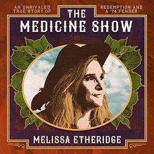 <i>The Medicine Show</i> (album) 2019 studio album by Melissa Etheridge