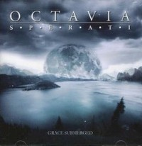 <i>Grace Submerged</i> 2007 studio album by Octavia Sperati