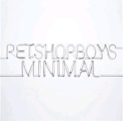Minimal (song) 2006 single by Pet Shop Boys