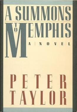A summons to Memphis / Peter Taylor