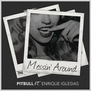 Messin Around (Pitbull song) 2016 song performed by Pitbull