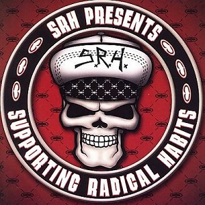 <i>SRH Presents: Supporting Radical Habits</i> 2005 compilation album