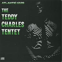 <i>The Teddy Charles Tentet</i> album by Teddy Charles