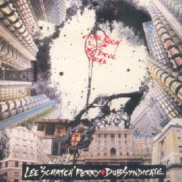 "<i>Time Boom X De Devil Dead</i> 1987 studio album by Lee ""Scratch"" Perry + Dub Syndicate"