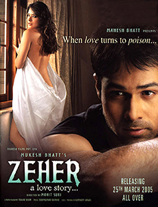 <i>Zeher</i> 2005 film by Mohit Suri
