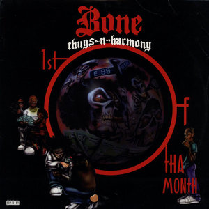Cubra la imagen de la canción 1st of tha Month por Bone Thugs-n-Harmony