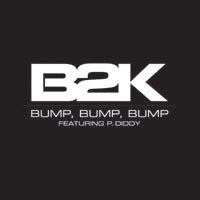 B2K featuring P. Diddy — Bump, Bump, Bump (studio acapella)