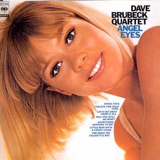 <i>Angel Eyes</i> (Dave Brubeck album) album by Dave Brubeck
