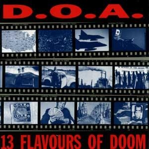 <i>13 Flavours of Doom</i> 1992 studio album by D.O.A.
