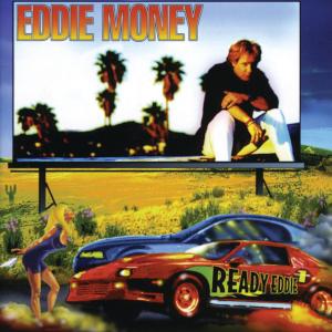 <i>Ready Eddie</i> album by Eddie Money
