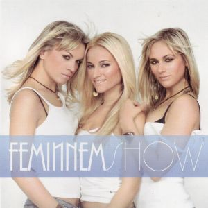 <i>Feminnem Show</i> 2005 studio album by Feminnem