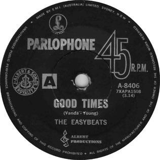 Good Times (The Easybeats song) Easybeats song