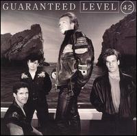 <i>Guaranteed</i> (Level 42 album) 1991 studio album by Level 42