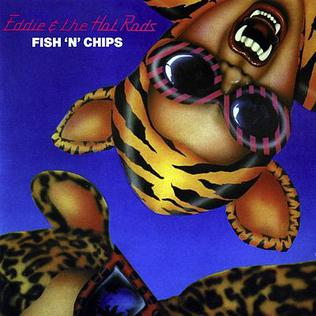<i>Fish n Chips</i> 1980 studio album by Eddie and the Hot Rods