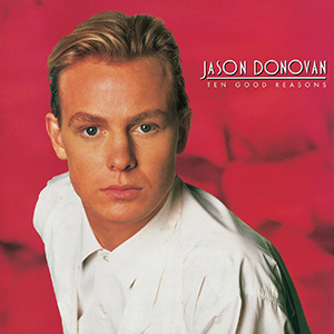 https://upload.wikimedia.org/wikipedia/en/2/2b/Jason_Donovan_-_Ten_Good_Reasons.png