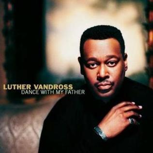 <i>Dance with My Father</i> (album) 2003 studio album by Luther Vandross