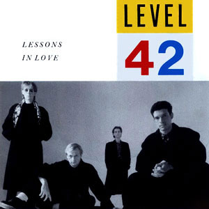 Level 42 - Lessons In Love Lyrics | MetroLyrics