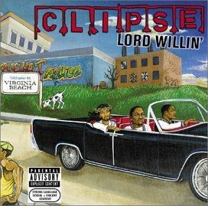 <i>Lord Willin</i> 2002 studio album by Clipse