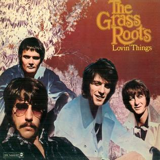 <i>Lovin Things</i> 1969 studio album by The Grass Roots