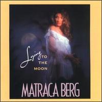 <i>Lying to the Moon</i> 1990 studio album by Matraca Berg