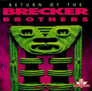 <i>Return of the Brecker Brothers</i> album by Brecker Brothers