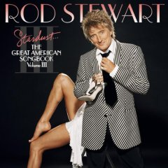 <i>Stardust: The Great American Songbook, Volume III</i> album