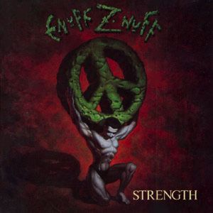 Strength Enuff Z Nuff Album Wikipedia