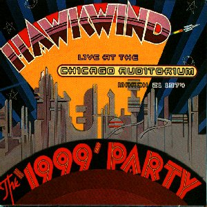 <i>The 1999 Party</i> 1997 live album by Hawkwind