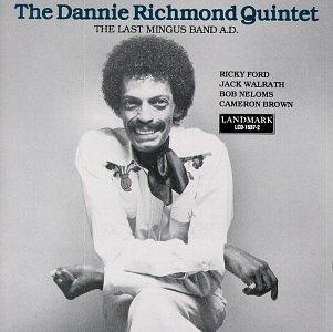 <i>The Last Mingus Band A.D.</i> 1980 studio album by Dannie Richmond Quintet