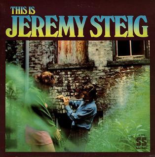 <i>This Is Jeremy Steig</i> 1969 studio album by Jeremy Steig